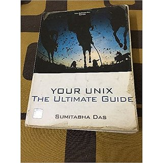 Your Unix :The Ultimate Guide