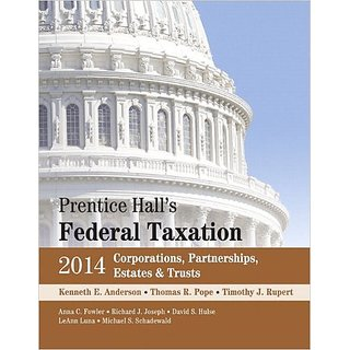 Prentice Halls Federal Taxation 2014: Corporations, Partnerships, Estates And Trusts