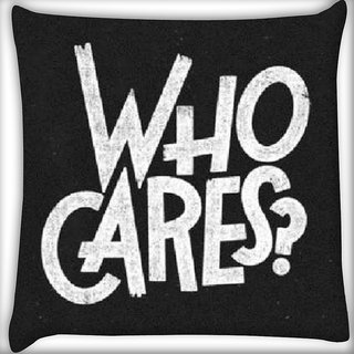 Snoogg Who cares Digitally Printed Cushion Cover Pillow 16 x 16 Inch