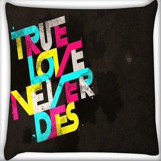Snoogg True Love Never Dies Digitally Printed Cushion Cover Pillow 16 x 16 Inch