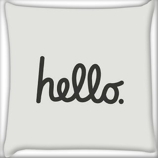 Snoogg had me at hello Digitally Printed Cushion Cover Pillow 16 x 16 Inch