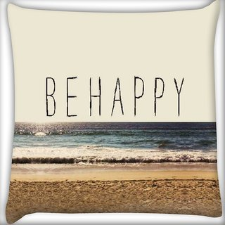 Snoogg Be Happy Digitally Printed Cushion Cover Pillow 16 x 16 Inch