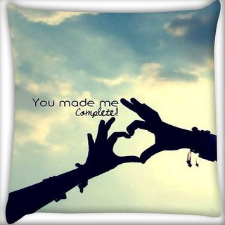 Snoogg You made me complete Digitally Printed Cushion Cover Pillow 16 x 16 Inch