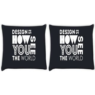 Snoogg Pack Of 2 Design Is How You See The World Digitally Printed Cushion Cover Pillow 10 x 10 Inch