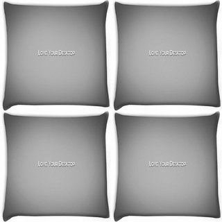 Snoogg Pack Of 4 Love Your Desktop Grey Digitally Printed Cushion Cover Pillow 10 x 10 Inch