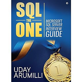 SQL the One Microsoft SQL Server Interview Guide