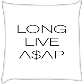 Snoogg  Long Live Asap  Digitally Printed Cushion Cover Pillow 12 x 12 Inch