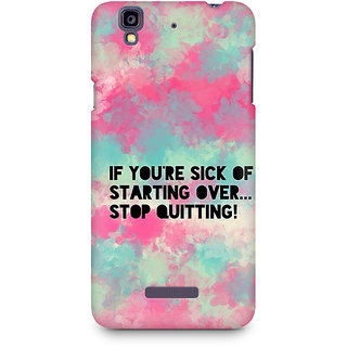CopyCatz Stop Quitting Premium Printed Case For Micromax YU Yureka A05510
