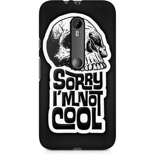 CopyCatz I Am Not Cool Premium Printed Case For Moto X Force