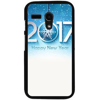 Ayaashii 2017 Happy New Year Back Case Cover for Motorola Moto G X1032::Motorola Moto G (1st Gen)
