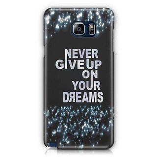 YuBingo Never Give Up On Your Dreams Designer Mobile Case Back Cover For Samsung Galaxy Note 5