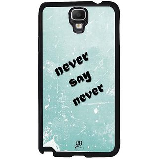YuBingo Never Say Never Designer Mobile Case Back Cover For Samsung Galaxy Note 3 Neo