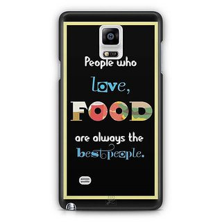 YuBingo Food Lovers Are Best People Designer Mobile Case Back Cover For Samsung Galaxy Note 4
