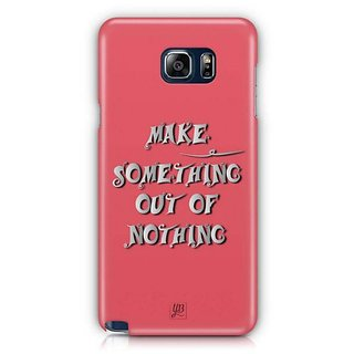 YuBingo Make Something Out Of Nothing Designer Mobile Case Back Cover For Samsung Galaxy Note 5