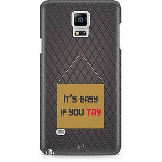 YuBingo It'S Easy If You Try Designer Mobile Case Back Cover For Samsung Galaxy Note 4