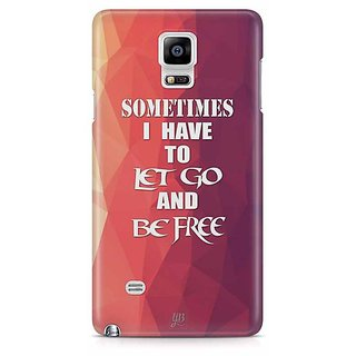 YuBingo Sometimes, I Have To Let Go And Be Free Designer Mobile Case Back Cover For Samsung Galaxy Note 4