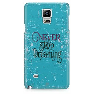 YuBingo Never Stop Dreaming Designer Mobile Case Back Cover For Samsung Galaxy Note 4