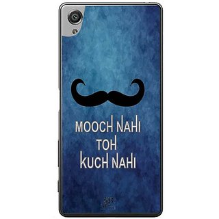 YuBingo Mooch Nahin To Kuch Nahin Designer Mobile Case Back Cover For Sony Xperia XA