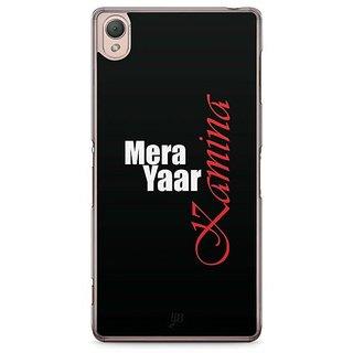 YuBingo Mera Yaar Kamina Designer Mobile Case Back Cover For Sony Xperia Z3