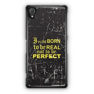 YuBingo I Was Born To Be Real Designer Mobile Case Back Cover For Sony Xperia Z2