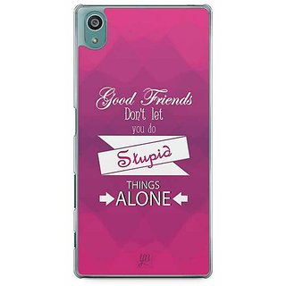 YuBingo Good Friends Don'T Let You Do Stupid Things Alone Designer Mobile Case Back Cover For Sony Xperia Z5