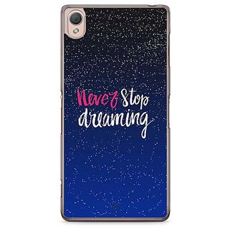 YuBingo Never Stop Dreaming Designer Mobile Case Back Cover For Sony Xperia Z3