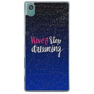YuBingo Never Stop Dreaming Designer Mobile Case Back Cover For Sony Xperia Z5