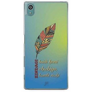 YuBingo Zindagi Badi Honi Chahiye, Lambi Nahin Designer Mobile Case Back Cover For Sony Xperia Z5