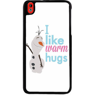 Ayaashii I Like Warm Hugs Back Case Cover for HTC Desire 816::HTC Desire 816 G