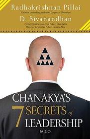 Chanakya's 7 Secrets of Leadership Kindle Edition