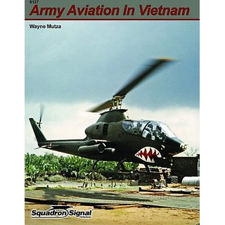 Squadron Signal Publications U.S. Army Aviation in Vietnam Book
