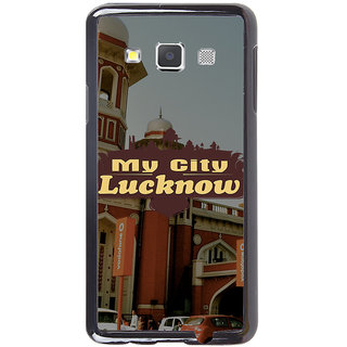 Ayaashii My City Lucknow Back Case Cover for Samsung Galaxy A7::Samsung Galaxy A7 A700F