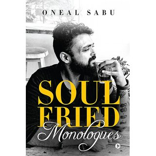 Soul Fried Monologues Dine-in or Take Away