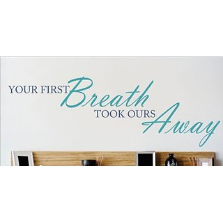 Design with Vinyl OMG 380 As Seen Your First Breath Took Ours Away Quote Lettering Sticker, 8 x 30-Inch