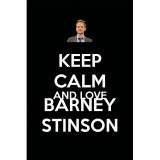 Hungover Keep Calm Love Barney Stinson Special Paper Poster (12x18 inches)