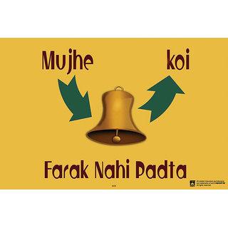 Hungover Mujhe Koi Farak Nahi Padta Special Paper Poster (12x18 inches)