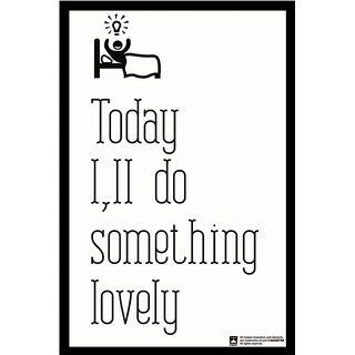 Hungover Today Ill Do Something Lovely Special Paper Poster (12x18 inches)