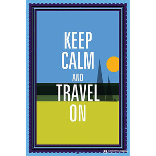 Hungover Keep Calm And Travel On Special Paper Poster (12x18 inches)