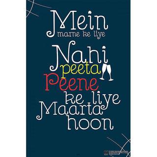 Hungover Marne Ke Liye Nai Peeta Special Paper Poster (12x18 inches)