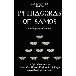 Pythagoras of Samos (Let's Go for a Walk; Book Two)