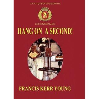 Hang on a Second! Hardback