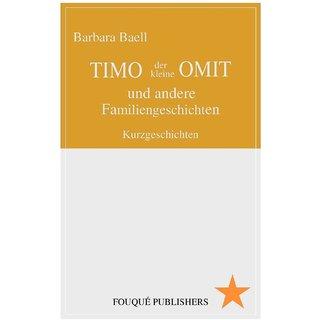 Timo Der Kleine Omit Und Andere Familiengeschichten