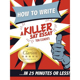 How to Write a Killer SAT Essay