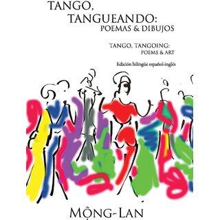 Tango, Tangueando