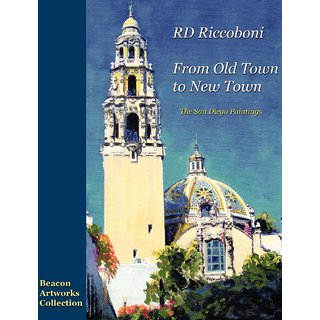 RD Riccoboni - From Old Town to New Town, San Diego Paintings
