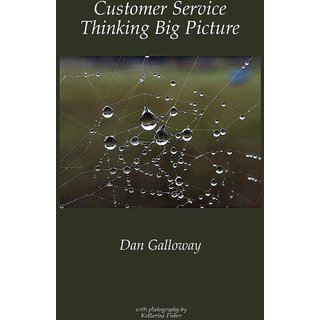 Customer Service - Thinking Big Picture