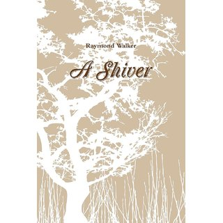 A Shiver