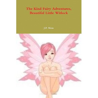 The Kind Fairy Adventures, Beautiful Little Witlock