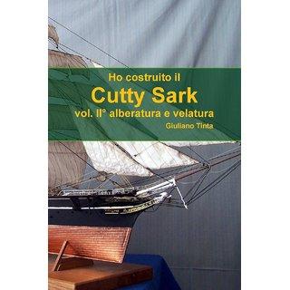 Ho costruito il Cutty Sark vol. II? alberatura e velatura