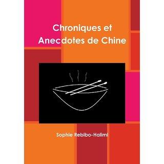Chroniques et Anecdotes de Chine
